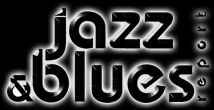 Go To Jazz & Blues Report